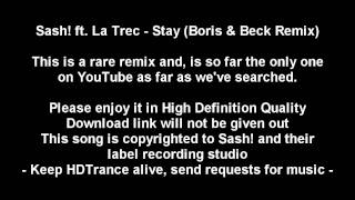 Sash! ft. La Trec - Stay (Boris & Beck Remix)