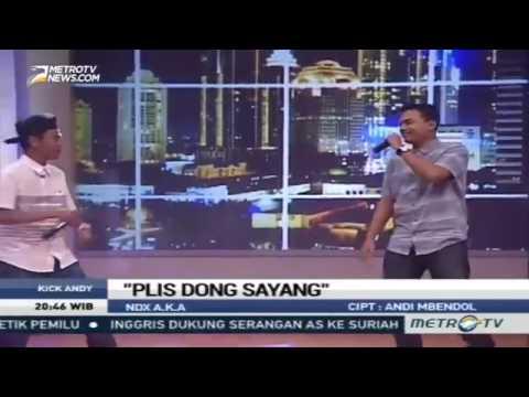 Ndx aka plis dong sayang live kick andy