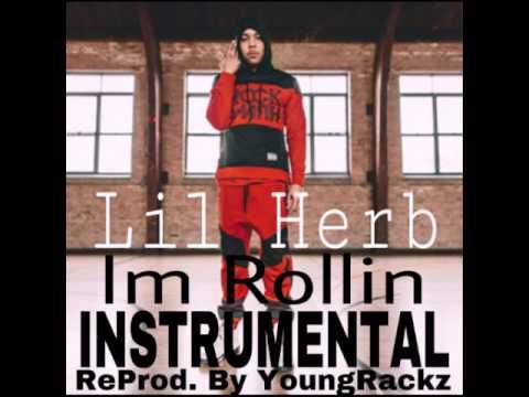 Lil Herb Im Rollin Instrumental