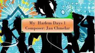 My Harlem Days 1 Jan Chmelar