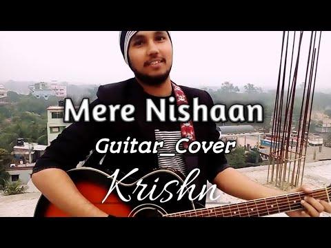 Mere Nishaan (guitar_cover) | Krishn