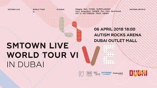 SMTOWN LIVE WORLD TOUR VI IN DUBAI, APRIL 6TH 2018 - Stafaband