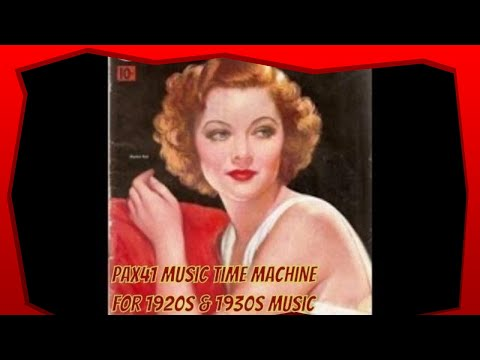 Classic 1930s Music By Top British Bands  @Pax41