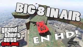 Big 8 In Air - HD - Carrera - GTA ONLINE - Mauricio Lewis
