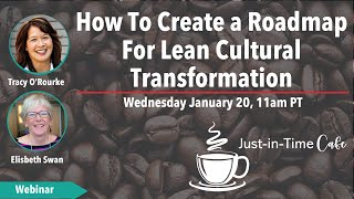 How To Build a Roadmap for Cultural Transformation
