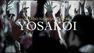YOSAKOI SASEBO NAGASAKI JAPAN