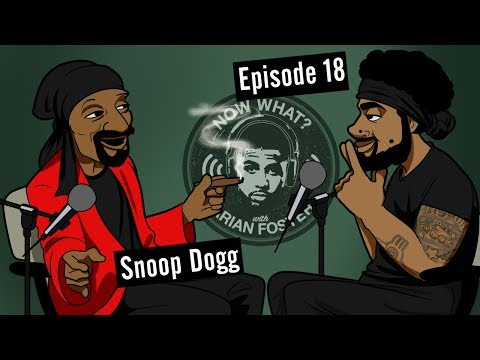 Snoop Dogg  #18  Now What? with Arian Foster