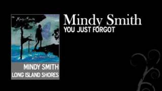 Watch Mindy Smith You Just Forgot video