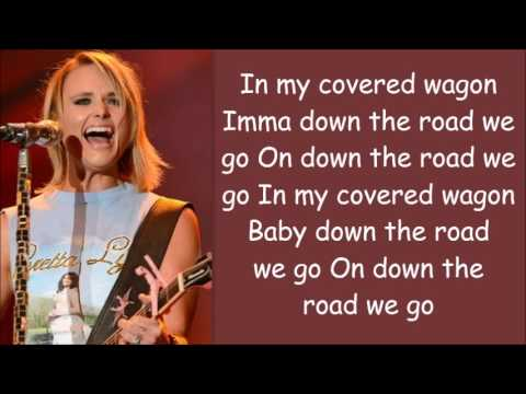 Miranda Lambert ~ Covered Wagon (Lyrics)