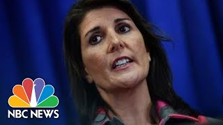 Nikki Haley To Resign As President Donald Trump's United Nations Ambassador | NBC News
