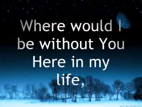 Hillsong - Here In My Life Lyrics