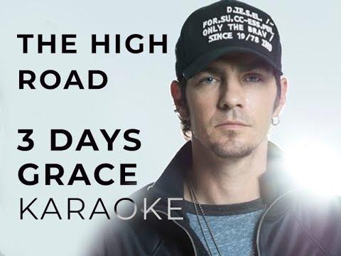 Three Days Grace - The High Road Karaoke