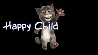 Talking Tom: A Happy Child