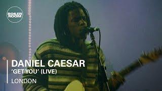 Daniel Caesar - Get You (Live) | Boiler Room London Valentine's Day Special