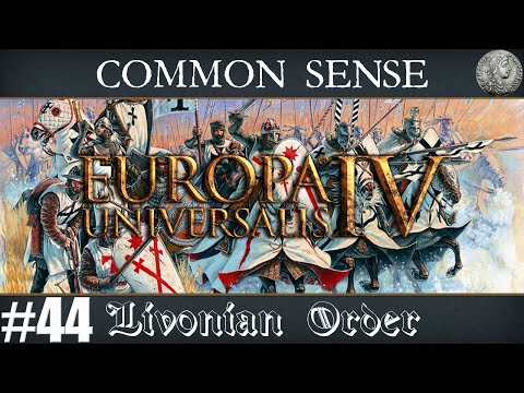 "Europa Universalis IV (EU4) Let's Play - Common Sense  - #44 ""Cavalry are Coming"""