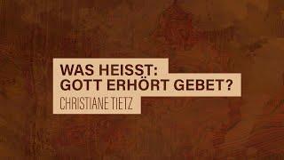«WACHET UND BETET» // #28 Was heisst: Gott erhört Gebet? // Prof. Christiane Tietz
