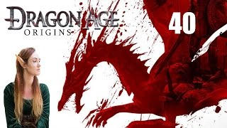 ALL MY NUGS   Dragon Age: Origins Let's Play (Part 40)