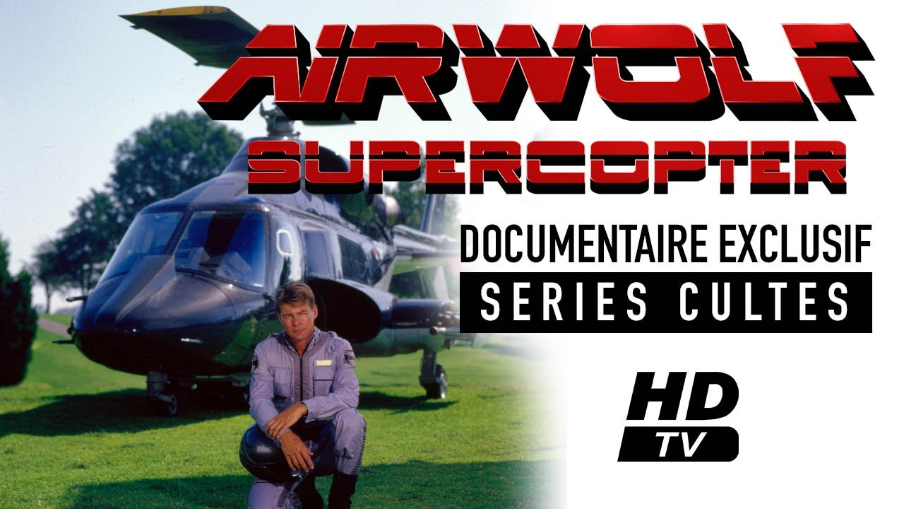 Download Supercopter, Airwolf, documentaire sur les coulisses de la série.