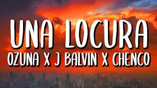 Ozuna x J Balvin - Una Locura (Letra/Lyrics)
