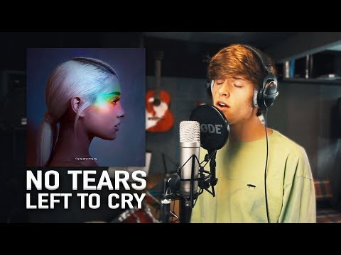 Remaking NO TEARS LEFT TO CRY by ARIANA...