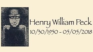 Remembering Henry William Peck