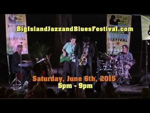 Big Island Jazz And Blues Festival 2015