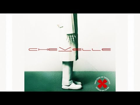 Chevelle - This Type Of Thinking Could Do Us In (Full Album) [2004]