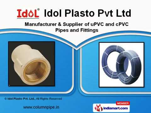 uPVC Pipes & Fittings By Idol Plasto Pvt Ltd, Rajkot