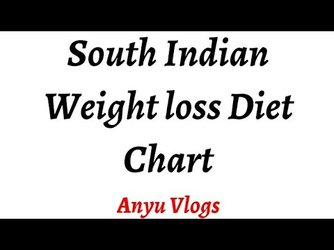 Weight Loss Diet Chart South Indian Diet Youtube