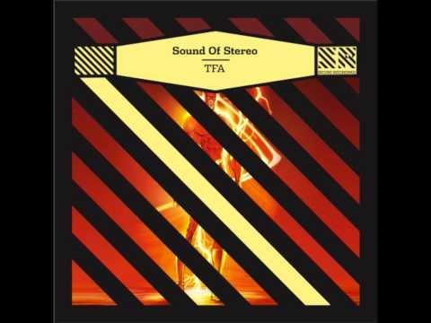 Sound Of Stereo - TFA (Vakkuum Remix)