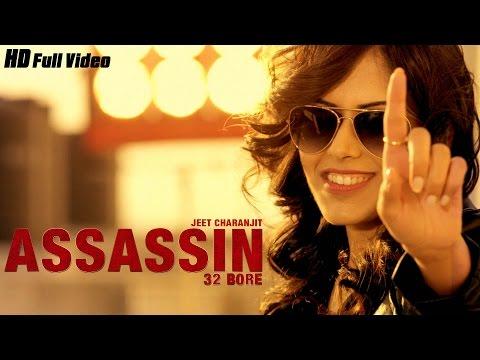 New Punjabi Songs 2017 | Assassin (32 Bore) | Full Video | Jeet Charanjit | Latest Punjabi Songs