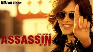 New Punjabi Songs 2016 | Assassin (32 Bore) | Full Video | Jeet Charanjit | Latest Punjabi Songs