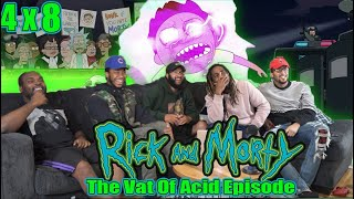 "Rick and Morty 4 x 8 "" The Vat Of Acid Episode"" Reaction/Review"""