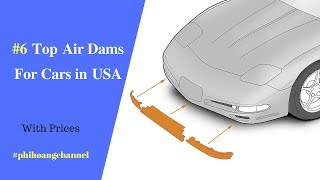 Top 6 Best Air Dams For Cars in USA – Best Car Products 2018