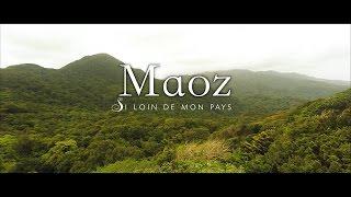 Maoz - Si loin de mon pays