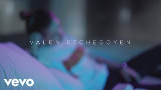 Смотреть клип Valen Etchegoyen - Three Now
