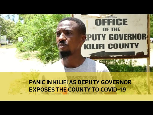 Panic in Kilifi as Deputy Governor exposes the county to Covid-19