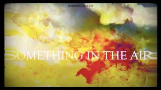 Rock Mafia - Something In The Air feat. Mod Sun (Lyric Video)