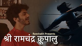 Sri Ramchandra Krupalu | Soothing Bhajan | श्री राम आरती | Meditation Music | Reeshabh ft. Chaitanya Thumb