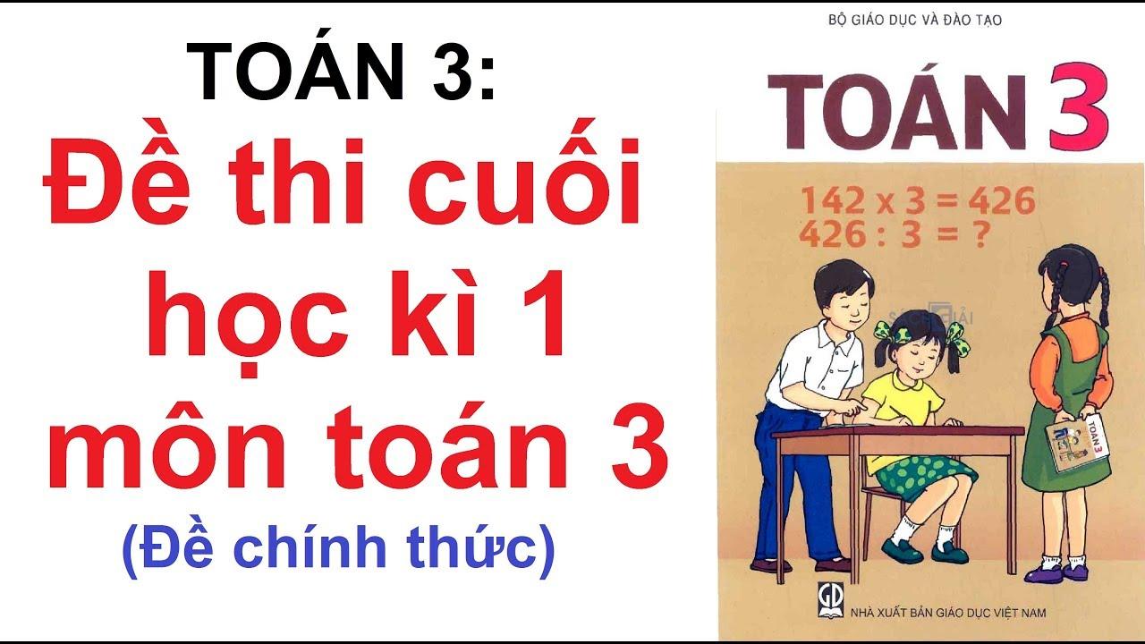 Đề thi học Kì 1 toán lớp 3