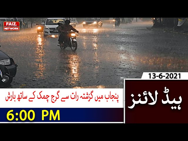 6PM Headlines | Rain with thunder in Punjab since last night | FaizTvNetwork