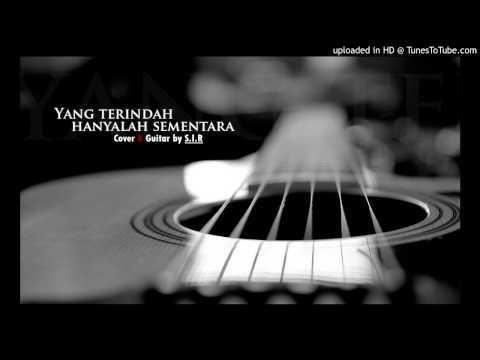 ERRA FAZIRA - Yang Terindah Hanyalah Sementara - (cover by S.I.R)