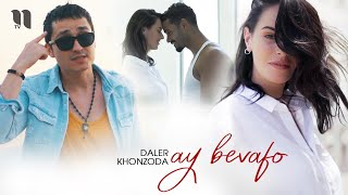 Смотреть клип Daler Khonzoda - Ay Bevafo