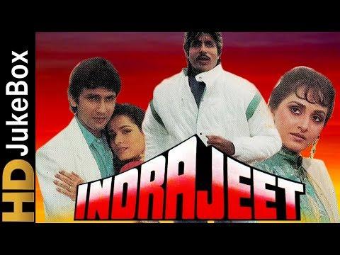Indrajeet 1991 | Full Video Songs Jukebox | Amitabh Bachchan, Jaya Prada, Neelam, Kumar Gaurav