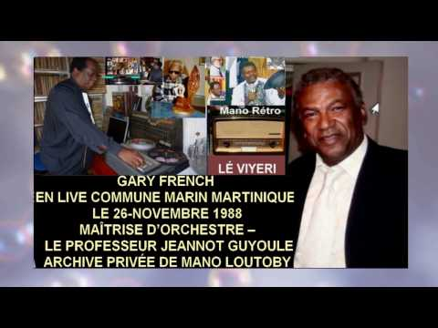 GARY FRENCH EN LIVE COMMUNE MARIN MARTINIQUE -LE 26 11 1988