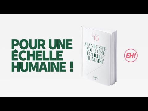 Vidéo du Manifeste pour une Echelle Humaine