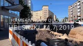 Hämeentien uudistus Hyperlapse 14.7.2019 Helsinki