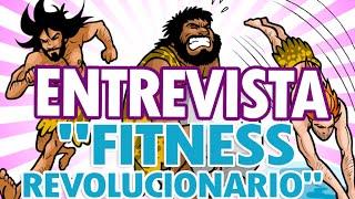 "Entrevista a ""Fitness Revolucionario"": sin pesas, sin problemas"