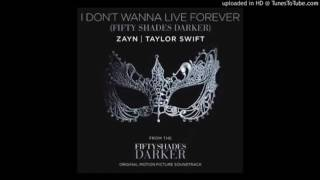 Taylor Swift ft. Zayn Malik - I Don't Wanna Live Forever 1 HOUR