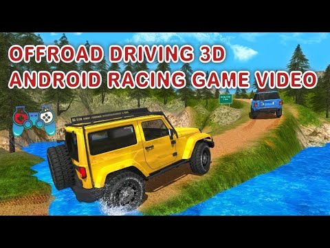 Offroad Driving 3D - Android Racing Game Video - Free Car Games To Play Now